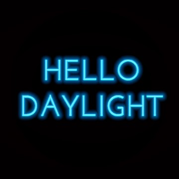 HELLO DAYLIGHT